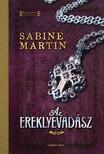 Sabine Martin - Az ereklyevadász [eKönyv: epub, mobi]