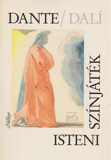 Dante Alighieri - Isteni színjáték [antikvár]