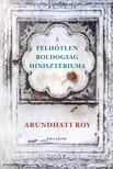 Arundhati Roy - A Felhőtlen Boldogság Minisztériuma [eKönyv: epub, mobi]