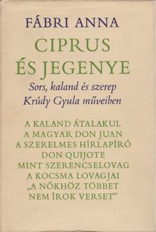 FÁBRI ANNA - Ciprus és jegenye [antikvár]