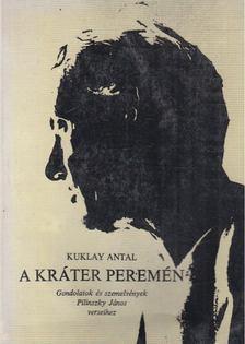 Kuklay Antal - A kráter peremén [antikvár]