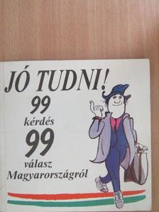 Antal Imre - Jó tudni! [antikvár]