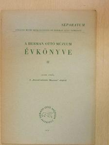 Banner János - A Herman Ottó Múzeum Évkönyve II. [antikvár]
