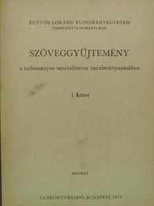 Betlen Oszkár - Szöveggyűjtemény a tudományos szocializmus tanulmányozásához I. [antikvár]