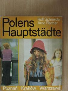 Rolf Schneider - Polens Hauptstädte [antikvár]