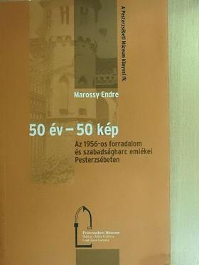 Marossy Endre - 50 év - 50 kép [antikvár]