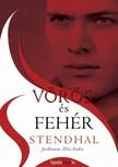 STENDHAL, HENRI BEYLE - Vörös és fehér [eKönyv: epub, mobi]