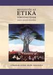 Rózsa Bertók - Bevezetés az etika történetének tanulmányozásába [eKönyv: epub, mobi, pdf]
