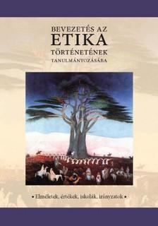 Rózsa Bertók - Bevezetés az etika történetének tanulmányozásába [eKönyv: pdf, epub, mobi]