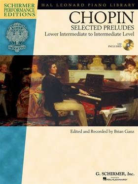 Chopin - SELECTED PRELUDAS LOWER INTERMEDIATE TO INTERMEDIATE LEVEL, AUDIO ACCESS INCLUDED