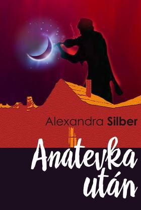 Alexandra Silber - Anatevka után