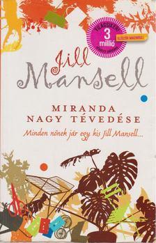 Mansell, Joanna - Miranda nagy tévedése [antikvár]