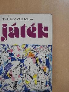 Thury Zsuzsa - Játék [antikvár]