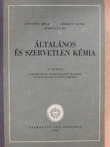Lengyel Béla - Általános és szervetlen kémia [antikvár]