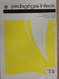 Balogh Sándor - Pedagógiai írások '73 [antikvár]