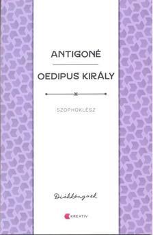 SZOPHOKLÉSZ - Antigoné - Oedipus király