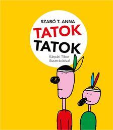 Szabó T. Anna - Tatoktatok