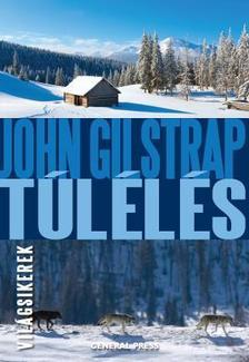 John Gilstrap - Túlélés