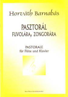 HORVÁTH BARNABÁS - PASZTORÁL FUVOLÁRA, ZONGORÁRA
