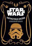 Star Wars: Fantasztikus galéria - stresszoldó kifestő ***