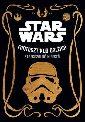 Star Wars: Fantasztikus galéria - stresszoldó kifestő