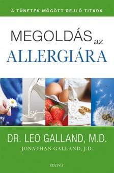 Leo Galland - Megoldás az allergiára - A tünetek mögött rejlő titkok [eKönyv: epub, mobi]