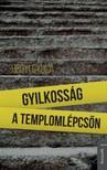 HEGYI GYULA - Gyilkosság a templomlépcsőn [eKönyv: epub, mobi]