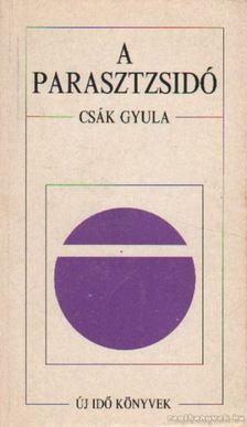 Csák Gyula - A parasztzsidó [antikvár]
