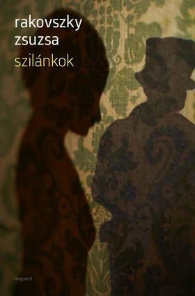 Rakovszky  Zsuzsa - Szilánkok [antikvár]