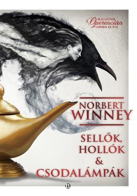 Norbert Winney - Sellők, hollók és csodalámpák