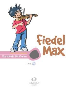 HOLZER-RHOMBERG, ANDREA - FIEDEL MAX VORSCHULE FÜR VIOLINE MT CD