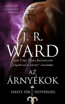 J. R. Ward, - Az árnyékok - Fekete Tor Testvériség 13. [eKönyv: epub, mobi]