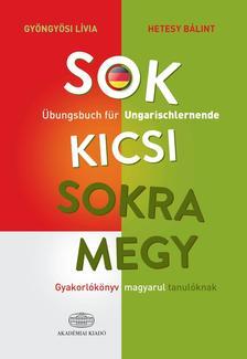 Gyöngyösy Líva, Hetesy Bálint - Sok kicsi sokra megy (német)