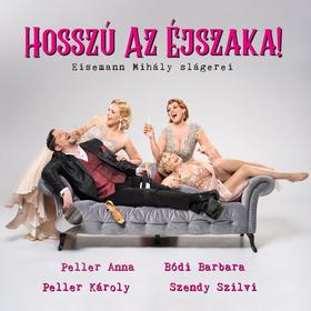 Eisemann Mihály - Hosszú az éjszaka - Eisemann Mihály slágerei (CD)