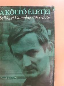 Balázs Tibor - A költő életei [antikvár]