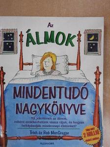 Rob MacGregor - Az álmok mindentudó nagykönyve [antikvár]