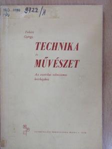 Fukász György - Technika és művészet [antikvár]