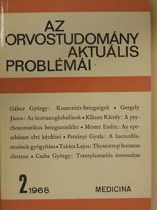 Csaba György - Az orvostudomány aktuális problémái 1968/2. [antikvár]