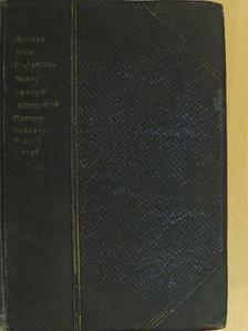 Alas - A fösvény/Fekete vér/Perikles/Spanyol elbeszélések/Éjen és jégen át I-II./Don Pietro Caruso/Parasztbecsület [antikvár]
