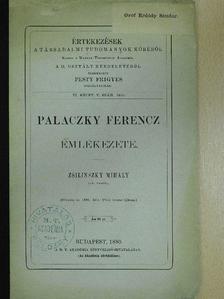 Zsilinszky Mihály - Palaczky Ferencz emlékezete [antikvár]