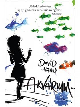 David Vann - Akvárium [eKönyv: epub, mobi]