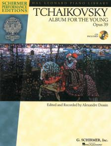 CSAJKOVSZKIJ / TCHAIKOVSKY - ALBUM FOR THE YOUNG OP.39 INCL. CD