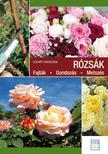 Eckart Haenchen - Rózsák. Fajták - Gondozás - Metszés