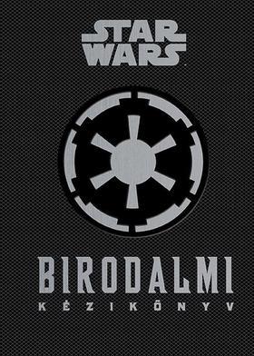 .- - Star Wars - Birodalmi kézikönyv [nyári akció]