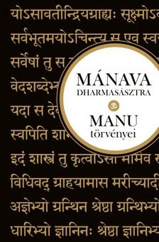 Mánava-dharmasásztra - Manu törvényei [eKönyv: epub, mobi]
