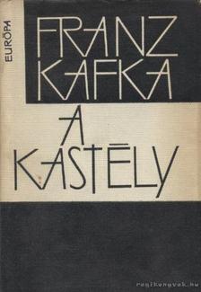 Franz Kafka - A kastély [antikvár]