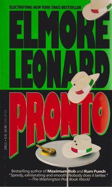 Elmore Leonard - Pronto [antikvár]