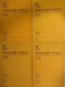 Antal László - Magyar Nyelv 1975/1-4. [antikvár]