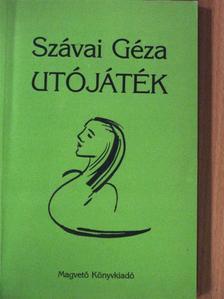 Szávai Géza - Utójáték [antikvár]