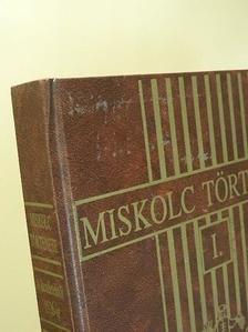 Draskóczy István - Miskolc története I. [antikvár]